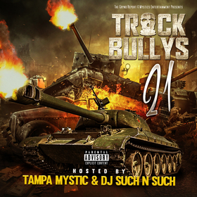 Track Bully's 21 Tampa Mystic front cover