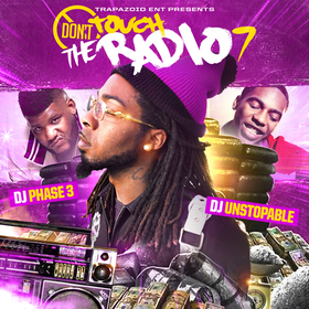 Don't Touch The Radio 7: Thank Da Streets DJ Phase 3 front cover