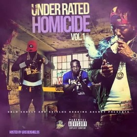 Under Rated Homicide Vol.1 ceodjshields front cover