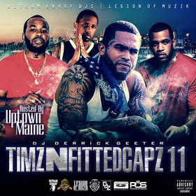 Timz N Fitted Capz 11 ( Hosted By Uptown Maine ) DJ DERRICK GEETER front cover