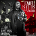 The World Is Yours by Nate Groovy