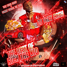 The Best Of Rich The Kid Dj Trey Cash front cover