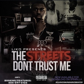 The Streets Don't Trust Me Young Liko front cover