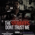 The Streets Don't Trust Me by Young Liko