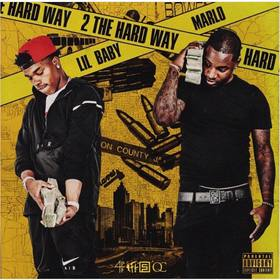 2 The Hard Way Lil Baby front cover