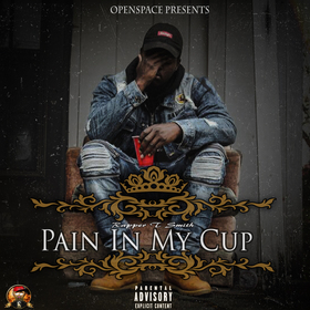 Pain In My Cup by T. Smith