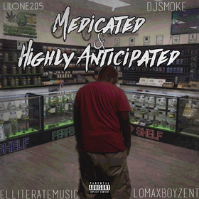 Medicated & Highly Anticipated Lil One front cover