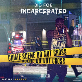 Incarcerated Big Foe(Foe Gang) front cover