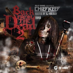 Back From The Dead 2 Chief Keef front cover