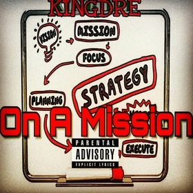 On A Mission KingDre front cover