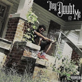 They Doubt Me EP Young Buil front cover