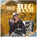 Big Bank by Dem Frank
