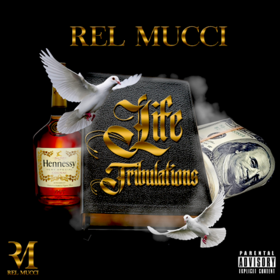 Life Tribulations Rel Mucci front cover