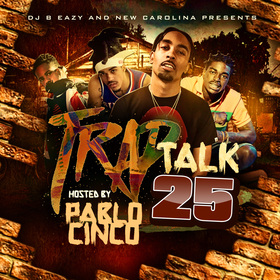 Trap Talk Vol. 25 DJ B Eazy front cover
