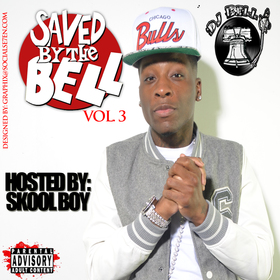 Saved By The Bell Vol.3 DJ Bell front cover
