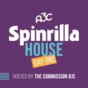 Spinrilla House: Day 1 by A3C