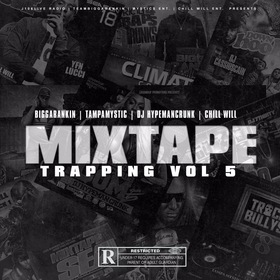 MixtapeTrapping5 CHILL iGRIND WILL front cover