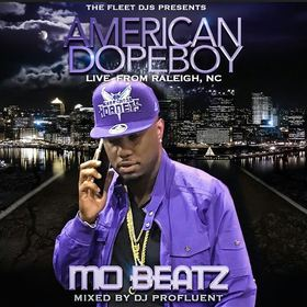 Amercian Dopeboy (Live From Raleigh, NC) Mo Beatz front cover