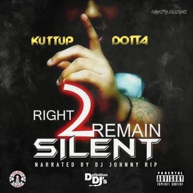 Right 2 Remain Silent Kuttup Dotta front cover