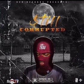 Still Corrupted Yung-Trav front cover
