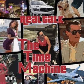 RealTalk - The Time Machine DJ Infamous front cover