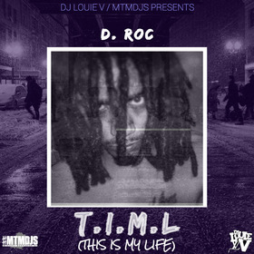 T.I.M.L (This Is My Life) D. Roc front cover