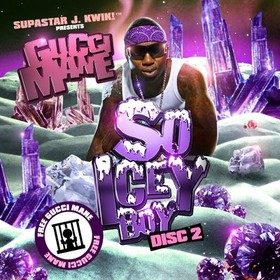 So Icey Boy (Disc 2 of 2) Gucci Mane front cover