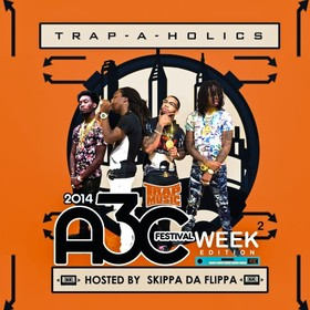 Trap Music: A3C Edition 2 (Hosted by Skippa Da Flippa) Trap-A-Holics front cover