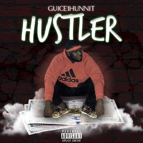 Hustler Guice1hunnit front cover