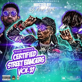 This Weeks Certified Street Bangers Vol.21 DJ Mad Lurk front cover