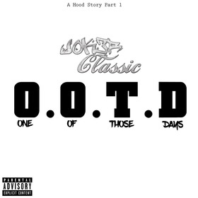 A Hood Story (Part 1): O.O.T.D. Jok3r Classic front cover