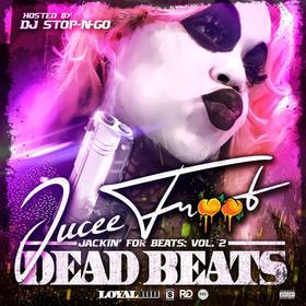 Jackin' For Beats : Vol.2 (Dead Beats) Jucee Froot front cover