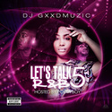 Let's Talk R&B5 DJ Gxxd Muzic front cover