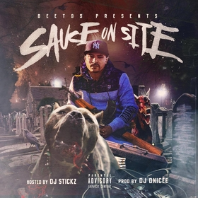 Sauce On Site Hosted By DJ Stickz Beet 95 front cover