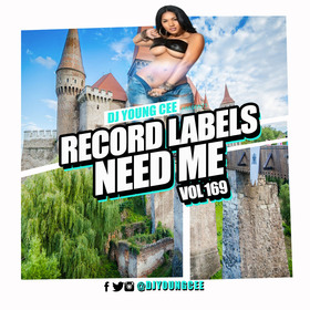 Dj Young Cee- Record Labels Need Me Vol 169 Dj Young Cee front cover