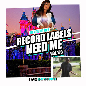 Dj Young Cee- Record Labels Need Me Vol 170 Dj Young Cee front cover