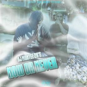 Now Or Never Dj Montee front cover