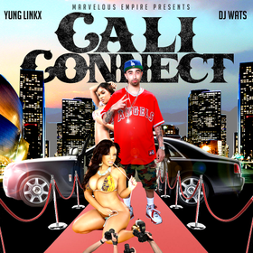 Yung Linkx - Cali Connect @LinkxEmpire DJ Wats front cover