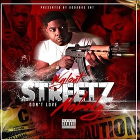 STREETZ DONT LOVE NOBODY WYLOUT front cover
