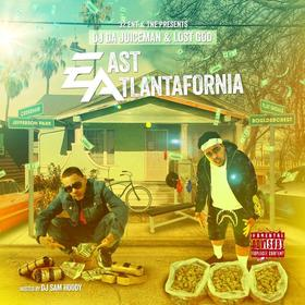 East Atlantafornia OJ Da Juiceman front cover
