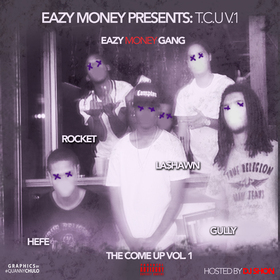 The Come Up V1 EazyMoneyGang front cover