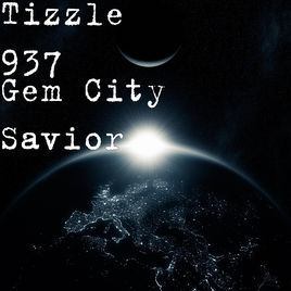 Gem City Savior EP Tizzle937 front cover