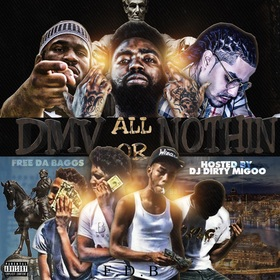 DMV All or Nothin DJ Big Migoo front cover