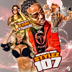 Hiphop & Rnb Stylez Vol 107 Mixed And Hosted by 80minassassin #DJStylez DJ Stylez front cover