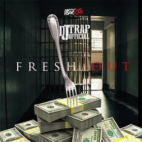 Fresh Out DJ Trap Official front cover