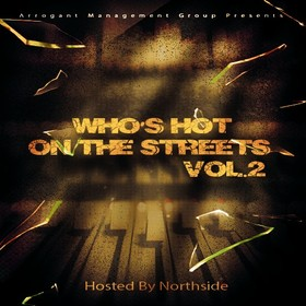 Who's Hot On The Streets 2 (Hosted By Northside) DJ Boss Chic front cover