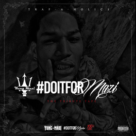 Do It 4 Mazi: The Tribute Teape Vol. 1 Yung Mazi front cover