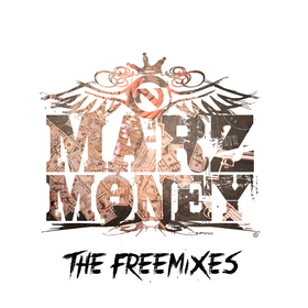The Freemixes Marz Money front cover