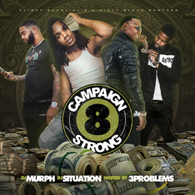 Campaign Strong 8 (Hosted By 3 Problems) DJ Murph front cover