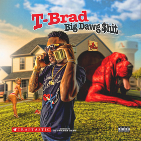 Big Dawg $hit T-Brad front cover
